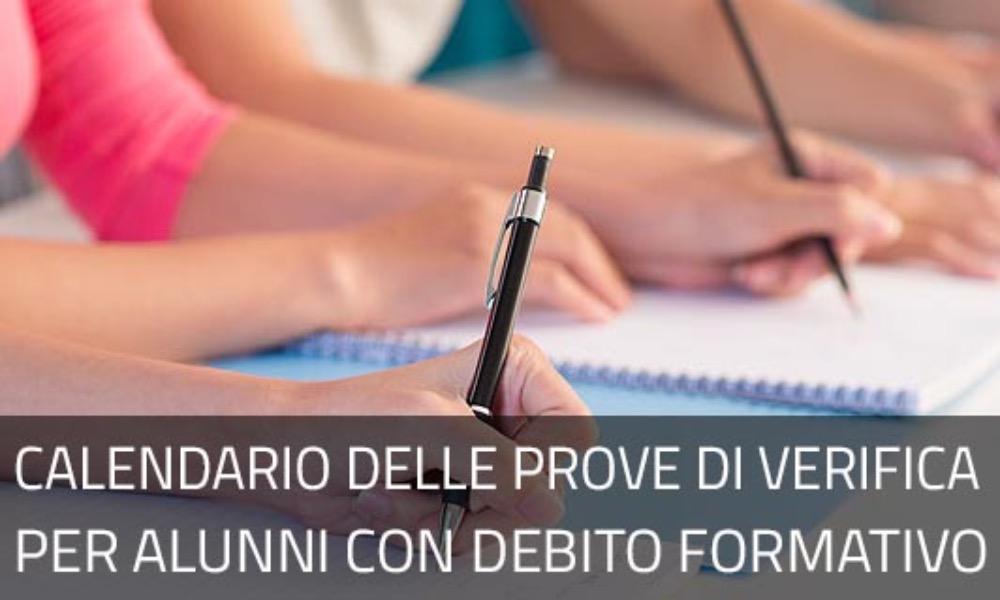 PROVE DI VERIFICA PER ALUNNI CON DEBITO FORMATIVO ED ESAMI INTEGRATIVI